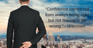 Confidence-comes-not-from-always-being-right-but-not-fearing-to-be-wrong.-Unknown